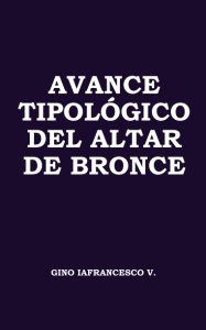 Avanço tipológico do altar de bronze-capa