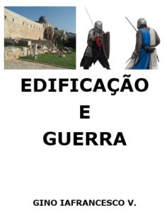 EDIFICAÇÃO E GUERRA II